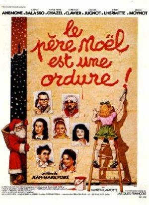 Un film de Noël décalé, Le Père Noël est une ordure